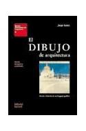 Papel DIBUJO DE ARQUITECTURA TEORIA E HISTORIA DE UN LENGUAJE