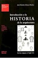 Papel INTRODUCCION A LA HISTORIA DE LA ARQUITECTURA (ESTUDIOS UNIVERSITARIOS DE ARQUITECTURA 8)