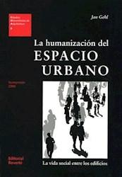 Libro La Humanizacion Del Espacio Urbano