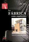 Libro La Fabrica Como Arquitectura