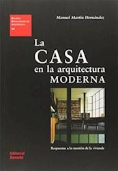 Libro La Casa En La Arquitectura Moderna