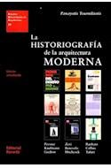 Papel HISTORIOGRAFIA DE LA ARQUITECTURA MODERNA [ED/ACTUALIZADA] (ESTUDIOS UNIVERSITARIOS DE ARQUITECTURA)