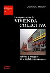 Libro La Arquitectura De La Vivienda Colectiva