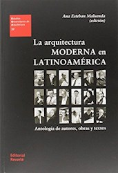 Libro La Arquitectura Moderna En Latinoamerica