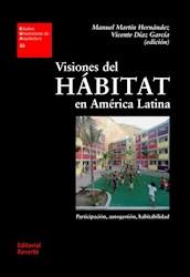Libro Visiones Del Habitat En America Latina