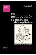 Papel UNA INTRODUCCION A LA HISTORIA DE LA ARQUITECTURA (DOCUMENTOS DE COMPOSICION ARQUITECTONICA 6)