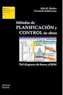 Papel METODOS DE PLANIFICACION Y CONTROL DE OBRAS DEL DIAGRAMA DE BARRAS AL BIM (MANUALES UNIVERSITARIOS)