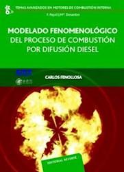 Libro Modelado Fenomenologico Del Proceso De Combustion Por Difusion Diesel