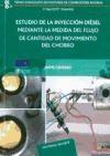 Libro Estudio De La Inyeccion Diesel Mediante La Medida Del Flujo De Cantidad