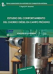 Libro Estudio Del Comportamiento Del Chorro Diesel En Campo Proximo
