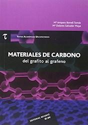 Libro Materiales De Carbono: Del Grafito Al Grafeno