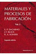 Papel MATERIALES Y PROCESOS DE FABRICACION [2 EDIC]
