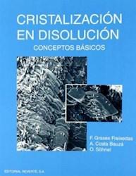 Libro Cristalizacion En Disolucion