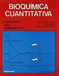 Libro Bioquimica Cuantitativa ( Volumen 1 )