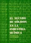 Libro El Secado De Solidos En La Industria Quimica