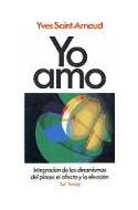 Papel YO AMO INTEGRACION DE LOS MECANISMOS DEL PLACER EL AFEC  TO Y LA ELECCION (3 EDICION)