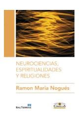 Papel NEUROCIENCIAS, ESPIRITUALIDADES Y RELIGIONES