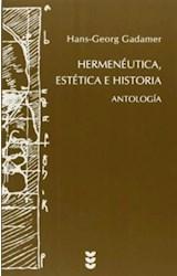 Papel HERMENEUTICA, ESTETICA E HISTORIA ANTOLOGIA