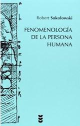 Papel FENOMENOLOGIA DE LA PERSONA HUMANA