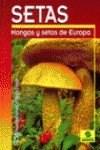 Papel Gran Libro De Las Setas Y Hongos De Europa