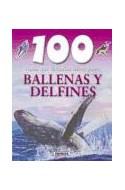 Papel 100 COSAS QUE DEBERIAS SABER SOBRE BALLENAS Y DELFINES