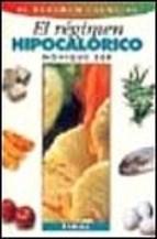 Papel Regimen Hipocalorico, El