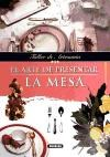 Papel Arte De Presentar La Mesa, El (Taller De Artesania)