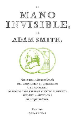 E-book La Mano Invisible (Serie Great Ideas 15)