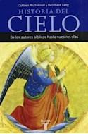 Papel HISTORIA DEL CIELO DE LOS AUTORES BIBLICOS HASTA NUESTROS DIAS (TAURUS MINOR) (RUSTICA) (BOLSILLO)