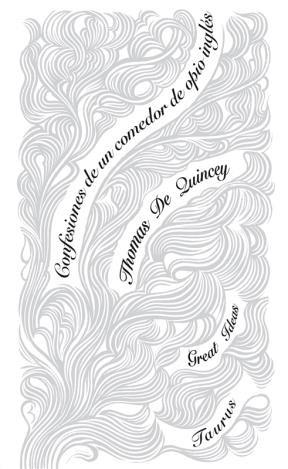 E-book Confesiones De Un Comedor De Opio Inglés (Serie Great Ideas 29)