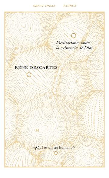 E-book Meditaciones Sobre La Existencia De Dios (Serie Great Ideas 40)