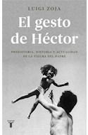 Papel GESTO DE HECTOR (COLECCION PENSAMIENTO)