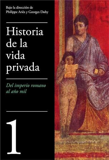E-book Del Imperio Romano Al Año Mil (Historia De La Vida Privada 1)