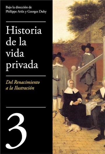 E-book De Renacimiento A La Ilustración (Historia De La Vida Privada 3)