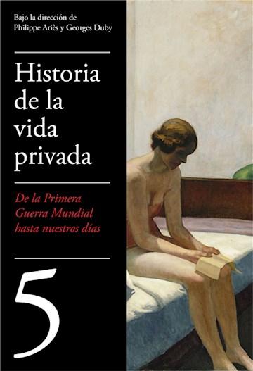 E-book De La Primera Guerra Mundial A Nuestros Días (Historia De La Vida Privada 5)