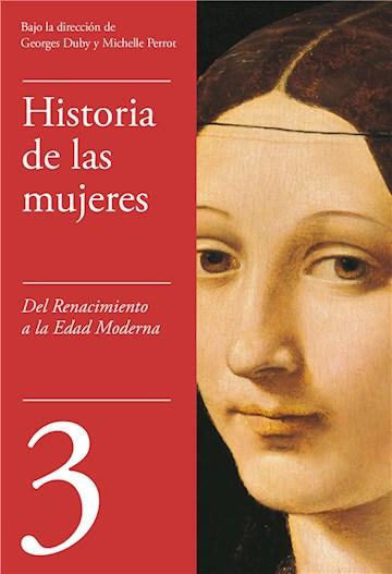 E-book Del Renacimiento A La Edad Moderna (Historia De Las Mujeres 3)