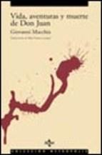 Libro Vida Aventuras Y Muerte De Don Juan