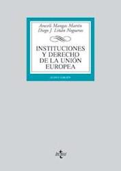 Libro Instituciones Y Derecho De La Union Europea