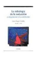 Papel ESTRATEGIA DE LA SEDUCCION LA PROGRAMACION EN LA NEOTELEVISION (COLECCION COMUNICACION)