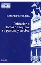 Papel INICIACION A TOMAS DE AQUINO: SU PERSONA Y SU OBRA