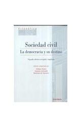 Papel Sociedad civil : la democracia y su destino