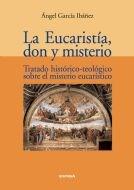 Papel La Eucaristía, Don Y Misterio