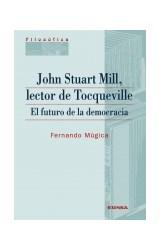 Papel JOHN STUART MILL. LECTOR DE TOCQUEVILLE