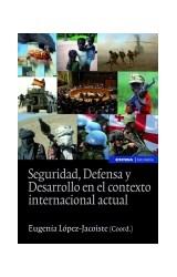 Papel Seguridad, Defensa y Desarrollo en el contexto internacional actual