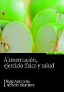 Papel Alimentación, Ejercicio Físico Y Salud