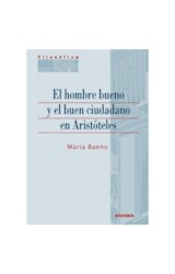 Papel EL HOMBRE BUENO Y EL BUEN CIUDADANO EN ARISTOTELES
