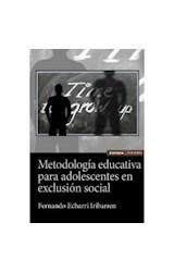 Papel METODOLOGIA EDUCATIVA PARA ADOLESCENTES EN EXCLUSION SOCIAL