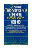 Papel NUEVA CORRESPONDENCIA COMERCIAL ESPAÑOL INGLES CON 100