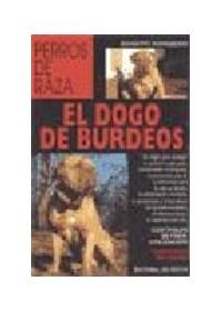Papel Dogo De Burdeos - Perros De Raza ,El