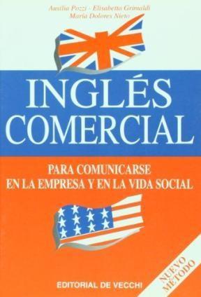 Papel Ingles Comercial. Para Comunicarse En La Empresa Y En La Vid